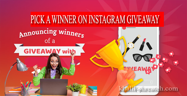 Instagram Contest Draw Winner - Giveaway